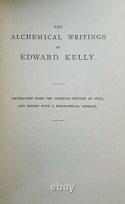 The Alchemical Writings of Edward Kelly RARE LIMITED 500 COPIES by A. E WAITE